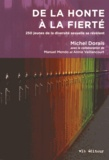 Michel Dorais - De la honte à la fierté - 250 jeunes de la diversité sexuelle se révèlent.