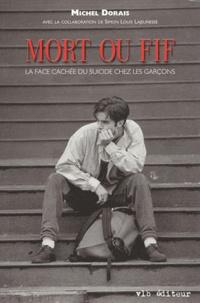 Mort ou fif - La face cachée du suicide chez les garçons.pdf