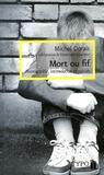 Michel Dorais - Mort ou fif - Homophobie, intimidation et suicide.