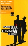 Michel Dorais et Eric Verdier - Petit manuel de gayrilla à l'usage des jeunes - Guide pratique.