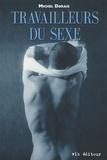 Michel Dorais - Travailleurs du sexe.