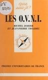 Michel Dorier et Jean-Pierre Troadec - Les O.V.N.I..