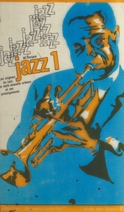 Michel Dorigné et  Beretty - Jazz (1) - Les origines du jazz, le style Nouvelle Orléans et ses prolongements.