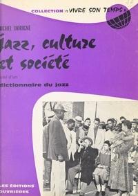 Michel Dorigné et Jacques Charpentreau - Jazz, culture et société - Suivi du Dictionnaire du jazz.