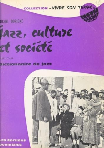 Jazz, culture et société. Suivi du Dictionnaire du jazz