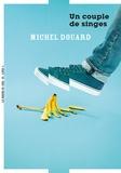 Michel Douard - Un couple de singes.