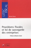 Michel Douay - Procédures fiscales et loi de sauvegarde des entreprises.
