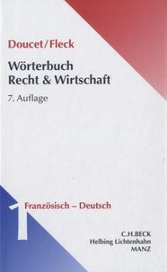 Michel Doucet - Wörterbuch Recht & Wirtschaft 1 - Auflage Französisch-Deutsch.
