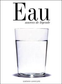 Michel Dovaz - Eau - Sources de légende.