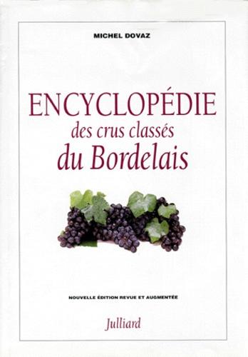 Michel Dovaz - Encyclopédie des crus classés du Bordelais.