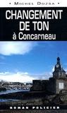 Michel Dozsa - Changement de ton à Concarneau.