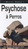 Michel Dozsa - Psychose à Perros.