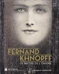 Michel Draguet et Christophe Leribault - Fernand Khnopff - Le maître de l'énigme.