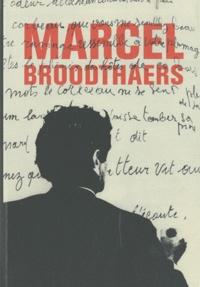 Michel Draguet - Marcel Broodthaers.
