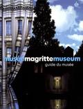 Michel Draguet et Virginie Devillez - Musée Magritte Museum - Guide officiel du musée.