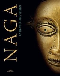 Michel Draguet - Naga - La beauté de l'effroi.