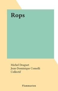 Michel Draguet et  Collectif - Rops.
