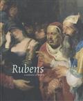 Michel Draguet et Sabine Van Sprang - Rubens, a genius at work.