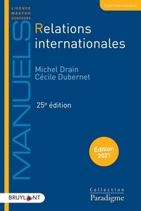 Michel Drain et Cécile Dubernet - Relations internationales.