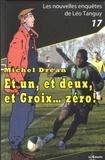 Michel Dréan - Et un, et deux, et Groix... zéro !.