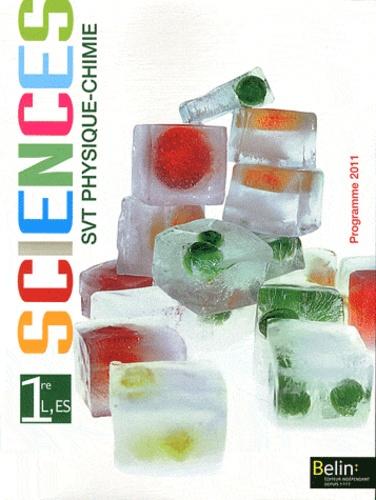 Michel Dreyer et Alexia Varin - Sciences SVT Physique-Chimie 1e L, ES - Programme 2011.