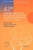 Michel Dreyfus et Claude d' Ercole - 41es Journées de la Société Française de Médecine Périnatale (Grenoble 12-14 octobre 2011).
