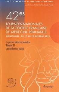 Ucareoutplacement.be 42e Journées nationales de la Société Française de Médecine Périnatale (Montpellier 17-19 octobre 2012) - La peur en médecine périnatale ; Trisomie 21 ; L'accouchement revisité Image