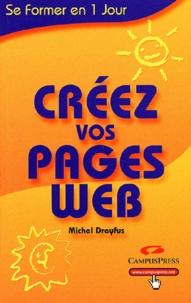 Michel Dreyfus - Créez vos pages web.