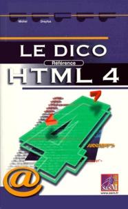 Michel Dreyfus - Le dico référence HTML 4.
