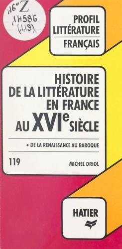 Histoire de la littérature en France au XVIe siècle