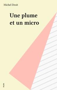 Michel Droit - Une Plume et un micro.