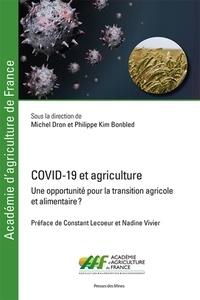 Michel Dron et Philippe Kim-Bonbled - COVID-19 et agriculture - Une opportunité pour la transition agricole et alimentaire ?.