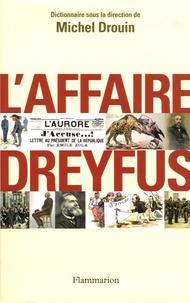Michel Drouin et Sylvie Aprile - L'affaire Dreyfus - Dictionnaire.