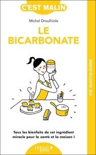 Livres téléchargeables gratuitement pour ibooks Le bicarbonate malin 9782848998428  in French par Michel Droulhiole