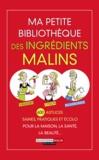 Michel Droulhiole et Julie Frédérique - Ma petite bibliothèque des ingrédients malins - Coffret 3 volumes : Le vinaigre malin ; Le citron malin ; Le bicarbonate malin.