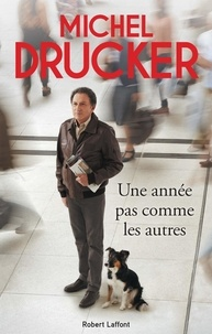 Michel Drucker - Une année pas comme les autres.
