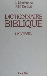 Michel Du Buit et Louis Monloubou - Dictionnaire biblique universel.
