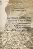 Michel Dubar et Franck Bourdier - Les terrains quaternaires au pied des Alpes de Digne (moyenne Durance et plateau de Valensole) et les industries préhistoriques associées.