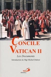 Concile Vatican- Tome 2, Les Documents - Michel Dubost |