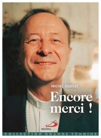 Michel Dubost - Encore merci !.