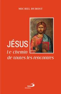 Jésus - Le chemin de toutes les rencontres.pdf
