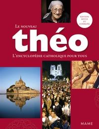 Le nouveau Théo- L'encyclopédie catholique pour tous - Michel Dubost pdf epub