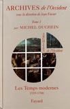Michel Duchein - Archives de l'Occident - Tome 3, Les Temps modernes (1559-1700).