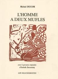 Michel Ducom - L'Homme à deux mufles.