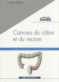 Michel Ducreux - Cancers du côlon et du rectum.