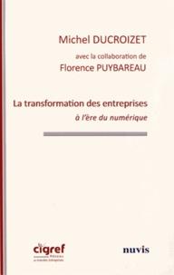 Michel Ducroizet - La transformation des entreprises à l'ère du numérique.