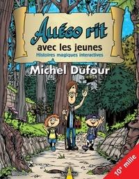 Michel Dufour - Allégo rit avec les jeunes - Histoires magiques interactives.