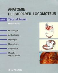 Histoiresdenlire.be Anatomie de l'appareil locomoteur - Tome 3, Tête et tronc Image