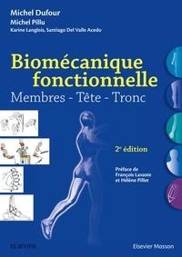 Michel Dufour et Michel Pillu - Biomécanique fonctionnelle - Membres - Tête - Tronc.