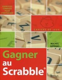 Michel Duguet - Gagner au Scrabble.